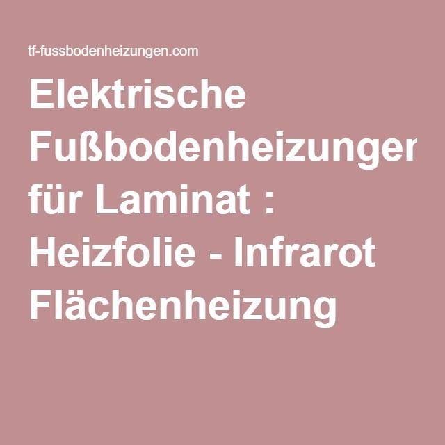 Elektrische Fußbodenheizungen für Laminat : Heizfolie - Infrarot Flächenheizung