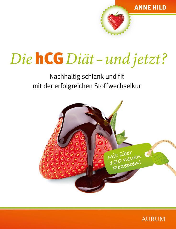 Der dritte Band der Bestsellerreihe von Anne Hild!!! hCG und jetzt? Nachhaltig schlank und fit mit der erfolgreichen Stoffwechselkur ISBN 978-3-89901-984-1