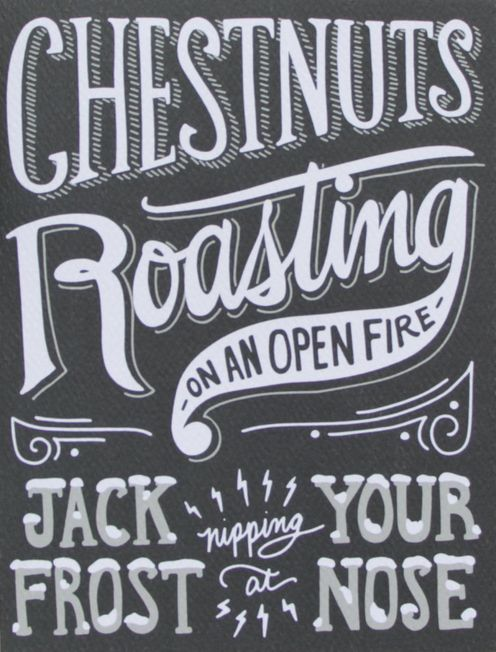Chestnuts Roasting On An Open Fire Jack Frost Nipping At