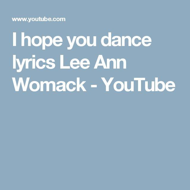 I hope you dance lyrics Lee Ann Womack - YouTube