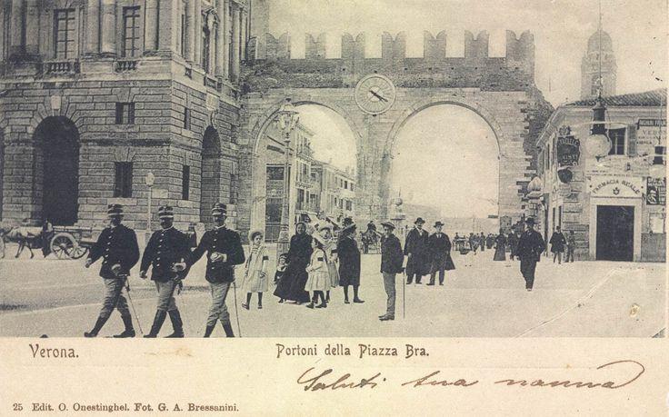 Verona - Portoni di Piazza Brà primi 900