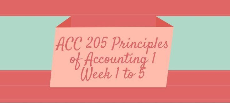 ACC 205 Principles of Accounting 1, Assignment, Discussion, Final PaperWeek 1Exercise Assignment, Question 1 to 7Discussion 1 - Accounting EquationDiscussion 2 – AccountJournal - Balance SheetWeek 2Exercise Assignment - Revenue and ExpensesDiscussion 1- Accounting CycleDiscussion 2 - Bank Reconcilia