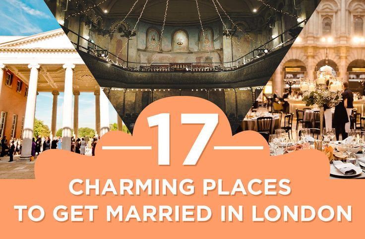 17 Absolutely Dreamy Wedding Venues In London