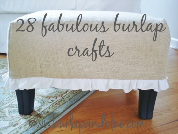28 Fabulous Burlap Crafts!