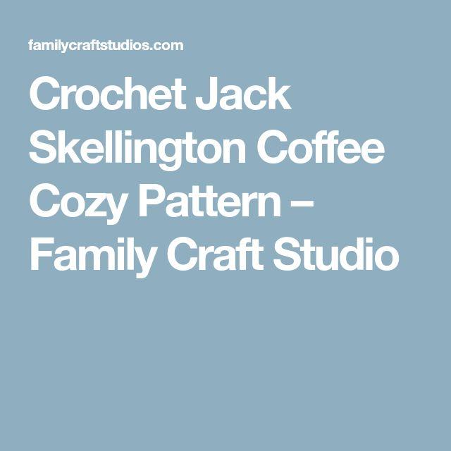 Crochet Jack Skellington Coffee Cozy Pattern – Family Craft Studio
