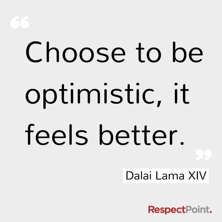 Choose to be optimistic, it feels better - HH Dalai Lama