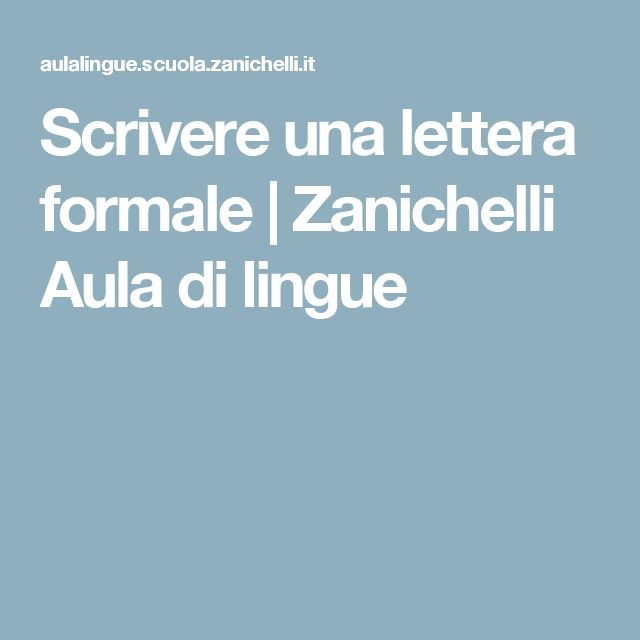 Scrivere una lettera formale | Zanichelli Aula di lingue