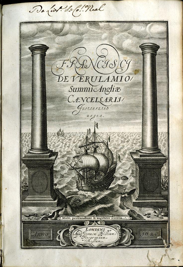 Francis BACON (1561-1626) - «Francisci de Verulamio ... Instauratio magna». Londini : apud [B. Nortonium &] Joannem Billium, 1620.  Biblioteca Geral da Universidade de Coimbra -  Inv. Biblioteca Joanina 4 A-34-11-3