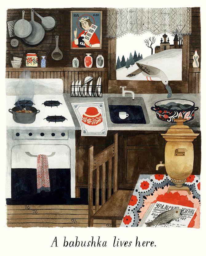 Carson Ellis   Russian kitchen painting   charming kitchen   winter kitchen   babushka's kitchen   artful kitsch   what a sweet print by Caron Ellis   via Design Sponge showcasing current exhibit at the Nationale Art Gallery in Portland, Oregon