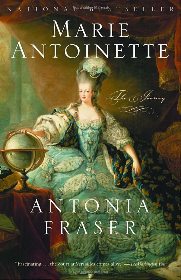 Marie Antoinette: The Journey - very interesting biographical novel.