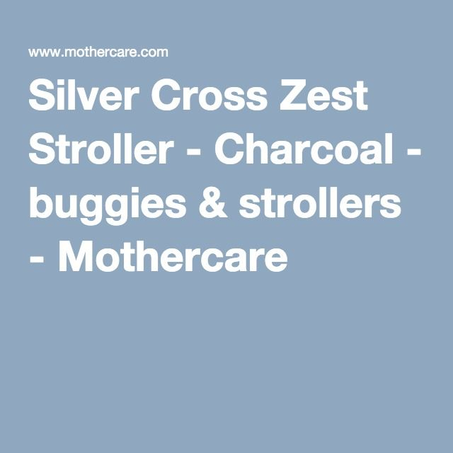 Silver Cross Zest Stroller - Charcoal - buggies & strollers - Mothercare
