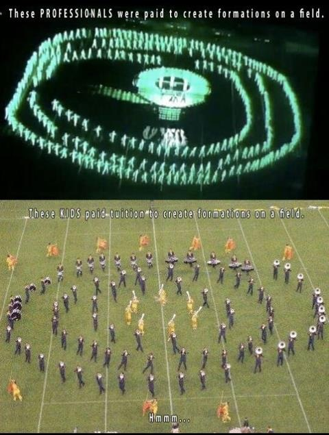 Marching band/drum corps versus idiots we chose to do this and get the benefit of being in something unforgettable