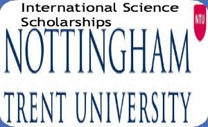 International Science Scholarships at Nottingham Trent University in UK, 2014-2015, and applications for 30th June 2014 (for October 2014 start courses) and 21st November 2014 (for January 2015 start courses). School of Science and Technology of Nottingham Trent University is offering Science scholarships for international students. - See more at: http://www.scholarshipsbar.com/international-science-scholarships.html#sthash.vbfxYaQo.dpuf