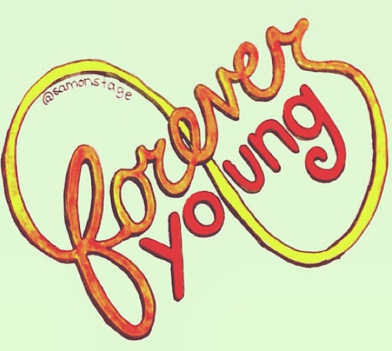 Forever Young Lyric Drawing by samonstage on Etsy, $5.00