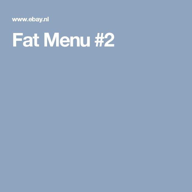 Fat Menu #2