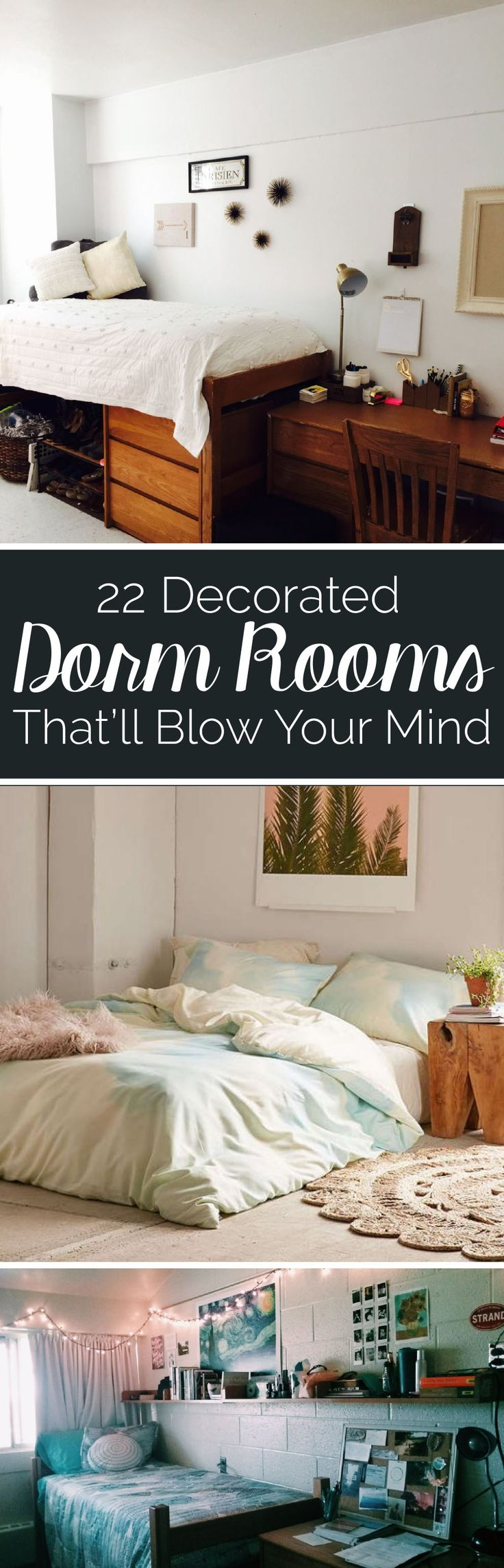 Decorated Dorm Rooms Thatll Blow Your Mind