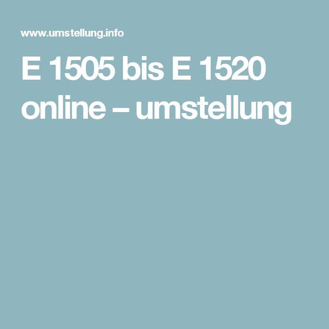 E 1505 bis E 1520 online – umstellung