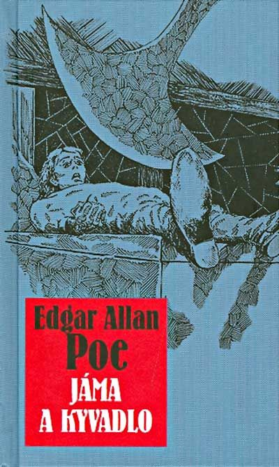 Jáma a kyvadlo | The Pit and the Pendulum | Edgar Allan Poe | Horror | Short stories | Favourite book | School book