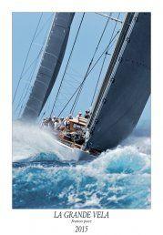 Calendars. Sail, Sailing, Ranger, J Class, Sailingboat, Sailing, Sport, La Grande Vela, Franco Pace Calendar, Ph. Franco Pace