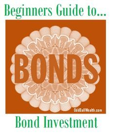 Beginners Guide to Bond Investment - Thinking about #investing in bonds? Here are a few things you need read about and know before buying #bonds