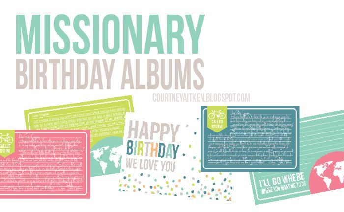 All Things Bright and Beautiful: Missionary Birthday Idea