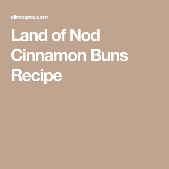 Land of Nod Cinnamon Buns Recipe