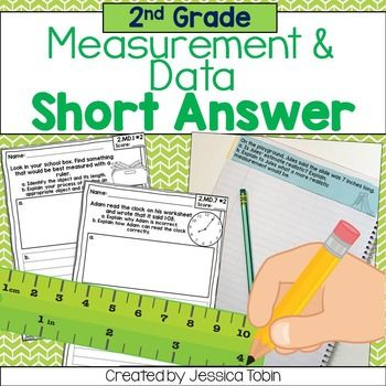 2nd Grade Short Answer- Measurement and Data MD This Measurement and Data MD pack is a Short Answer resource to use when teaching measurement, telling time, counting money, and graphing. This is perfect to use when teaching students how to answer constructed response questions (which is great for