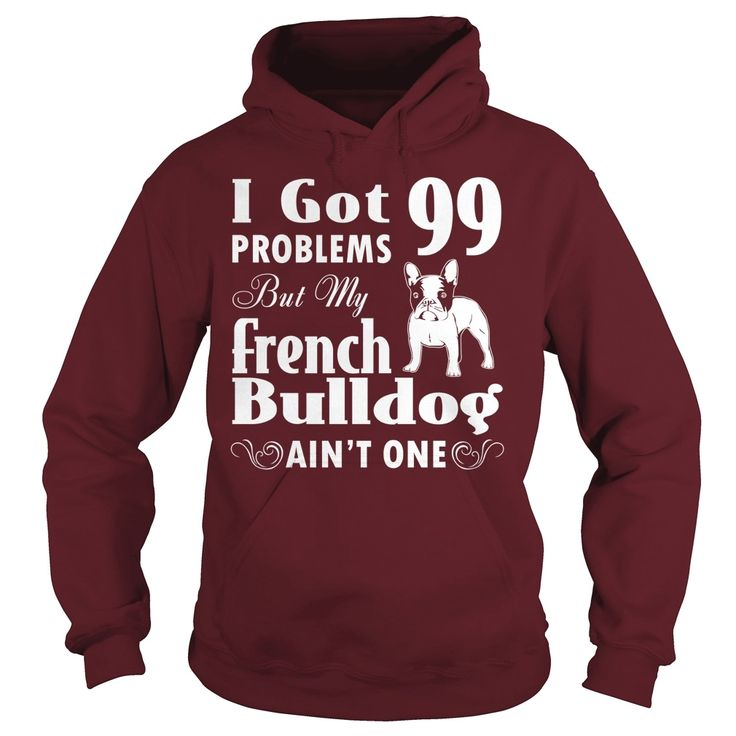 #French Bulldog dog, Order HERE ==> https://www.sunfrog.com/LifeStyle/French-Bulldog-dog-126010004-Maroon-Hoodie.html?6432, Please tag & share with your friends who would love it, #renegadelife #christmasgifts #xmasgifts  #french bulldog clothes, french bulldog names, french bulldog black  #family #science #nature #sports #tattoos #technology #travel