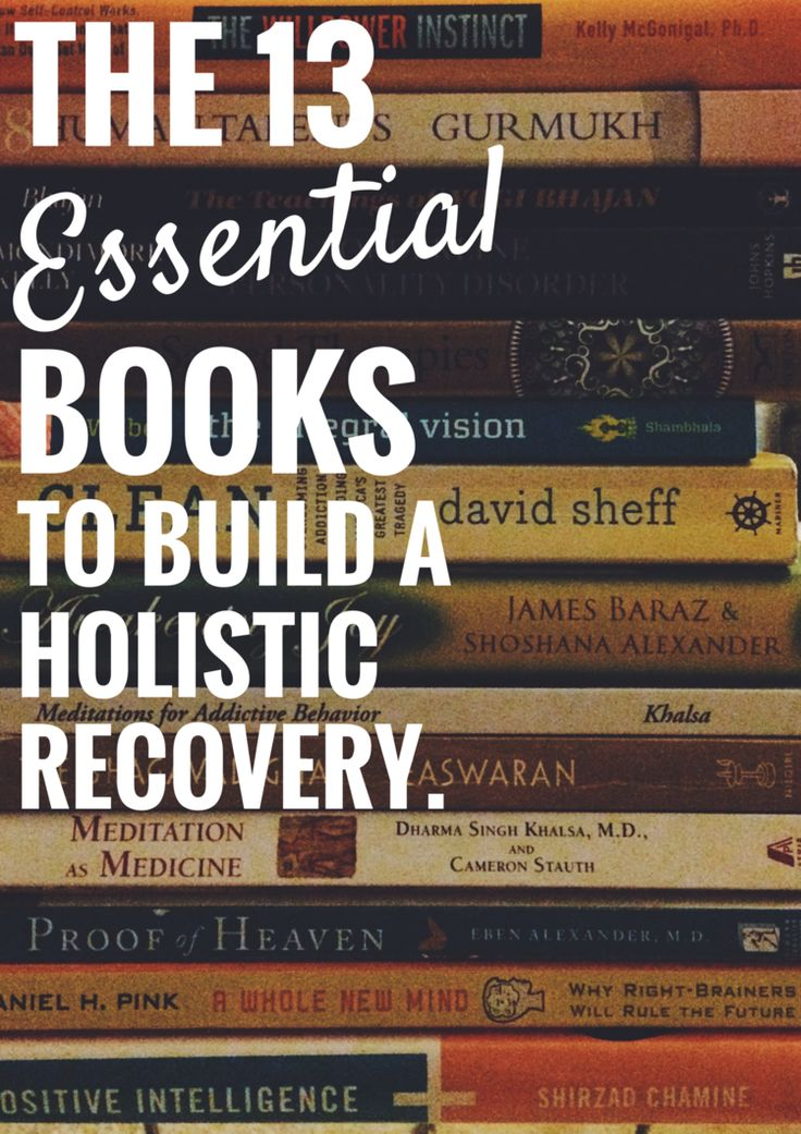 13 Essential Books To BUILD A Holistic Recovery From Addiction. — HIP SOBRIETY