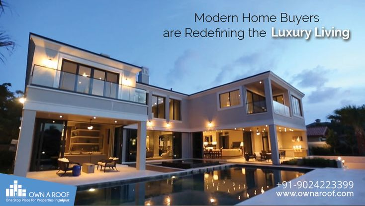 Modern Home Buyers are Redefining the Luxury Living
