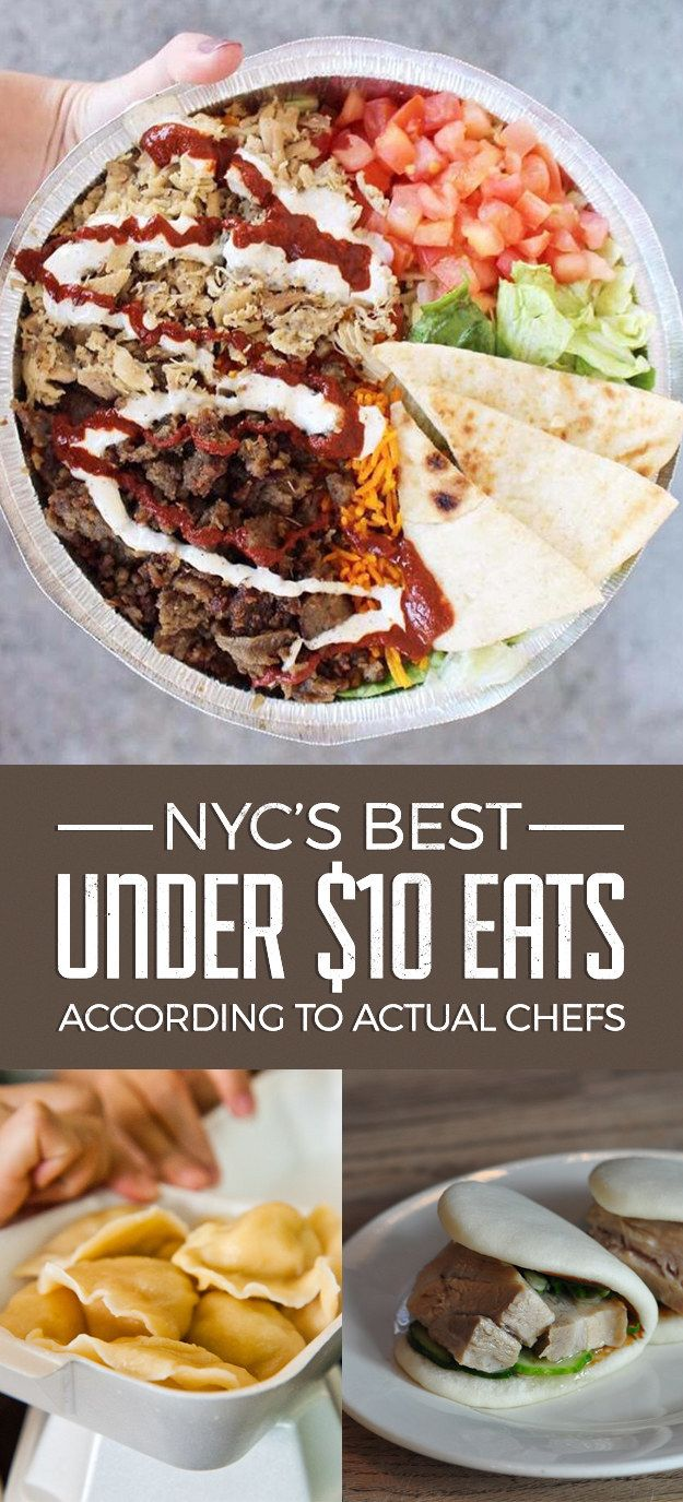 The Best Under 10 Eats In Nyc According To Actual Chefs Wver Else My Heart Desires Pinterest New York And City