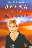 Kiri Te Kanawa: Opera in the Outback [DVD] [1997]