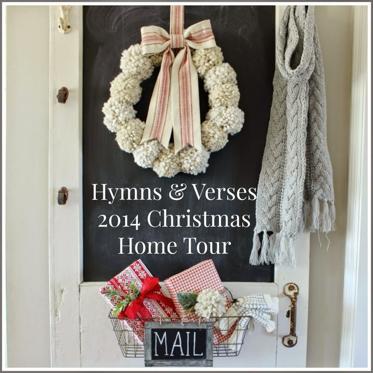 I want to make this snowball wreath. Instructions for making snowballs found by following this link. 2014 Christmas Home Tour - Hymns and Verses