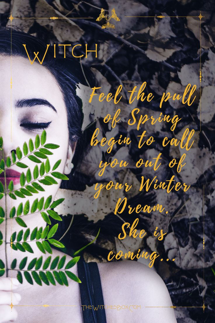 Witch, Spring is coming...