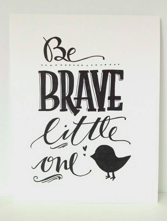 Nursery hand lettering quot be brave little one original