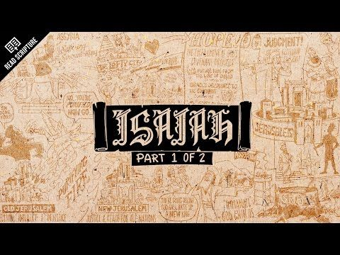 The Bible Project - Great animated video explaining the meaning and message of the book of Isaiah. (Part 1)