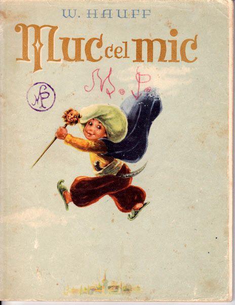 Muc cel mic (Little Mook), 1965, front cover, W. Hauff, Ilustratii Marcela Cordescu