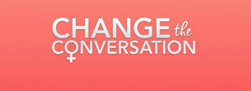 Change The Conversation To Hold Town Hall Meeting On Sexual Harassment