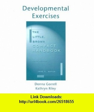 7 best torrents books images on pinterest before i die behavior the little brown compact handbook developmental exercises to accompany 9780321172914 donna gorrell fandeluxe Image collections