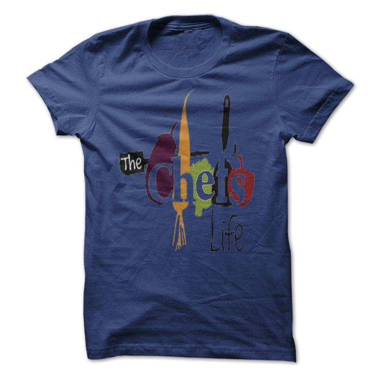 The chefs life, Order HERE ==> https://www.sunfrog.com/LifeStyle/The-chefs-life.html?89703, Please tag & share with your friends who would love it , #renegadelife #birthdaygifts #jeepsafari