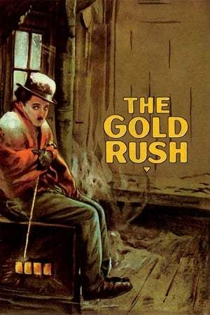 The Gold Rush Full 1080p Hd Movie Movies Movies Online