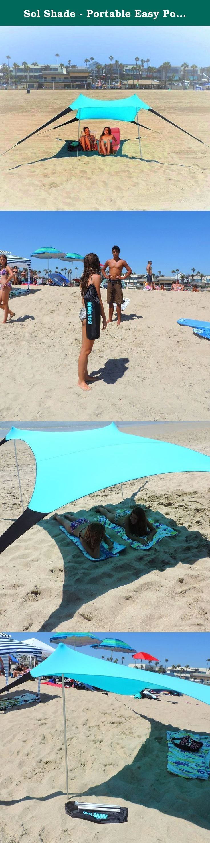 Sol Shade - Portable Easy Pop Up Beach Stretch Fabric Sun Shade Tent Canopy - Sand Anchors - Excellent Beach Tent. EasyGo Products Sol ShadeTM is a great item for anywhere you may need some shelter from the sun! Easy to take along in convenient backpack strap style carrying bag. Comes with two aluminum collapsible mounting poles that make set up a breeze! Just lay out your Sol ShadeTM flat on the ground. Fill sand bags with sand or insert any heavy item available. Stretch all bags as far...