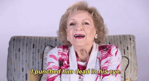 New trending GIF on Giphy. vh1 hip hop honors betty white i punched him dead in his eye. Follow Me CooliPhone6Case on Twitter Facebook Google Instagram LinkedIn Blogger Tumblr Youtube
