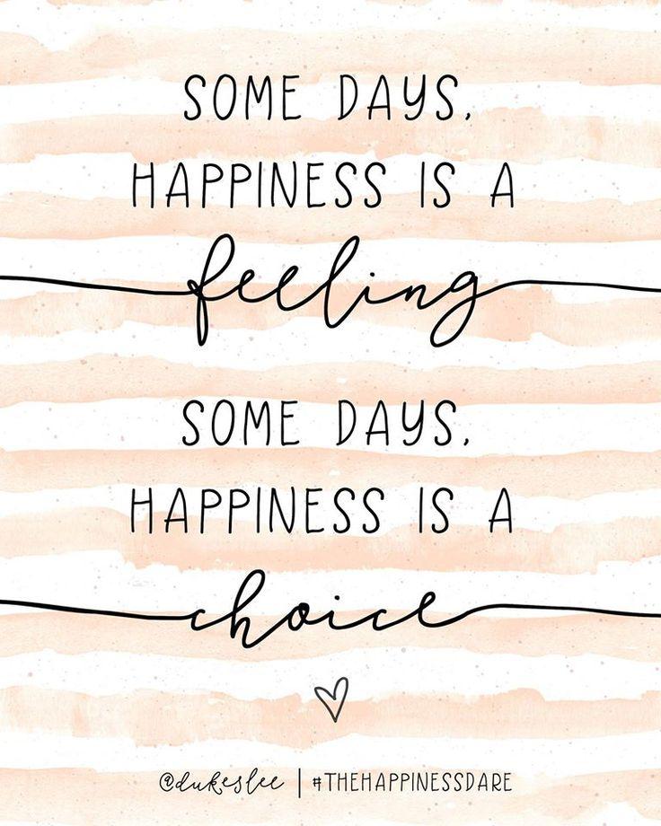 Today I will be happy.