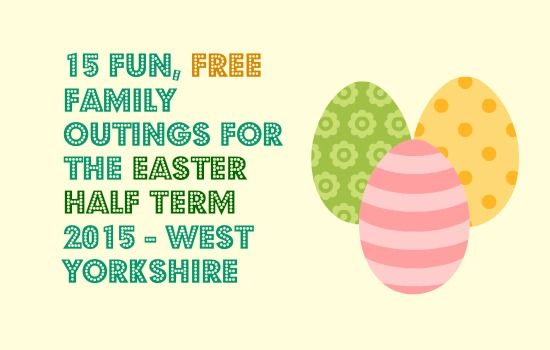15 Fun, Free Family Outings for the Easter Half Term 2015 in West Yorkshire. Find Easter eggs, follow adventure trails, go pond dipping and more!