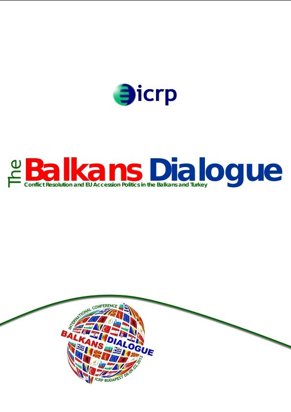 "The conference proceedings of ICRP's ""The Balkans Dialogue"" conference"