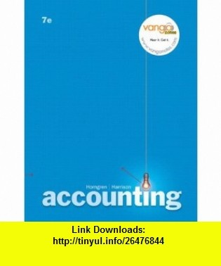 Accounting, Chapters 1-25, and MyAccountingLab 12-Month Access Code Packge (7th Edition) (9780132424530) Charles T. Horngren, Walter T. Harrison , ISBN-10: 0132424533  , ISBN-13: 978-0132424530 ,  , tutorials , pdf , ebook , torrent , downloads , rapidshare , filesonic , hotfile , megaupload , fileserve