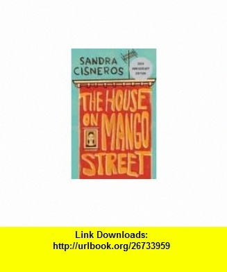 9 best torrent e book images on pinterest book books and libri the house on mango street publisher vintage sandra cisneros asin b004unxlok fandeluxe Image collections