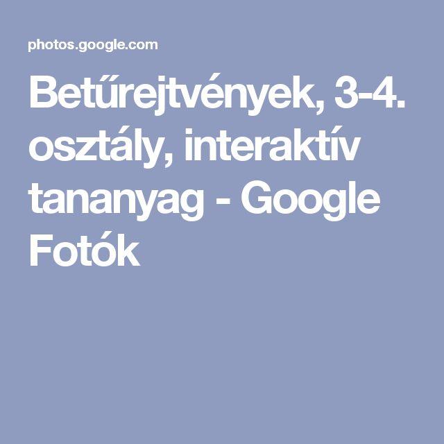 Betűrejtvények, 3-4. osztály, interaktív tananyag - Google Fotók