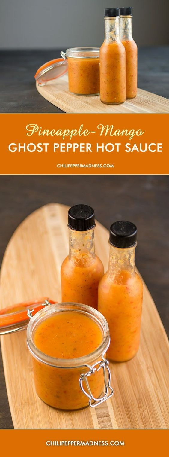 Homemade Hot Sauce - Ghost Pepper Hot Sauce with Pineapple and Mango - Chili Pepper Madness